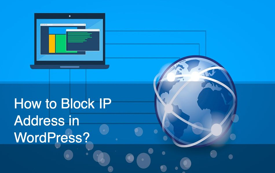 How to Block IP Address in WordPress?