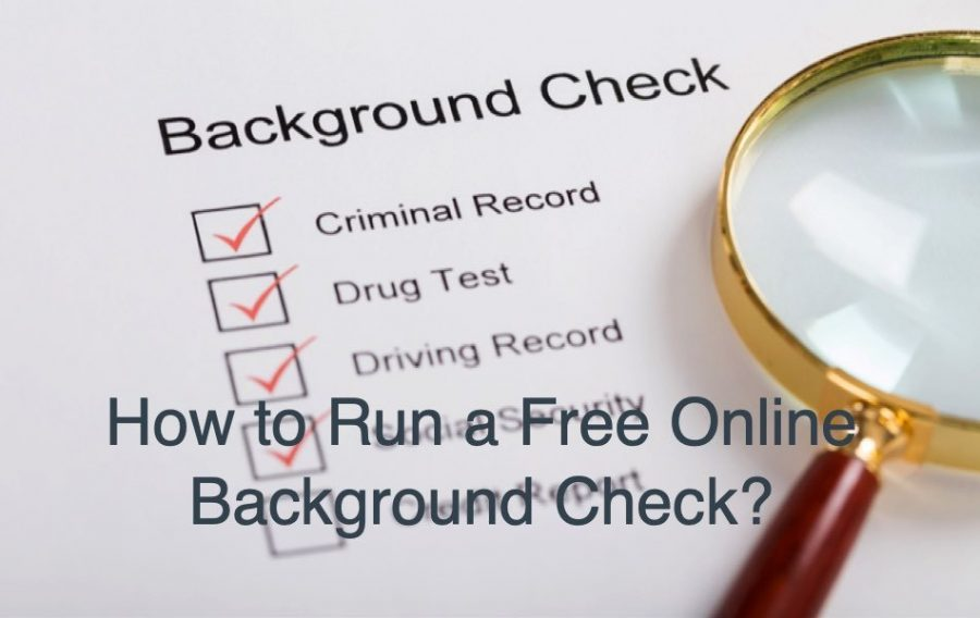 How to Run a Free Background Check Online?