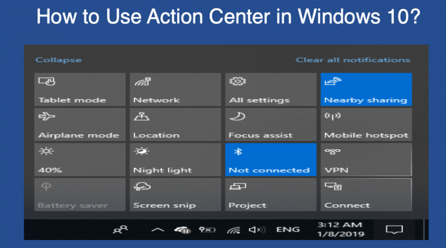 How to Use Windows 10 Action Center?