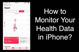 Monitor Health Data in iPhone