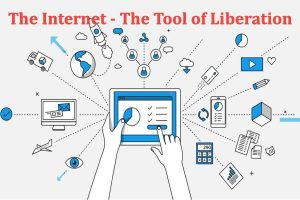 The Internet The Tool of Liberation