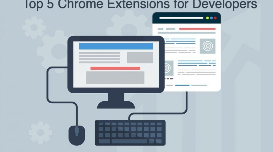 Top 5 Chrome Extensions for Developers