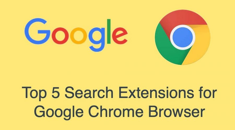 Top 5 Search Extensions for Google Chrome