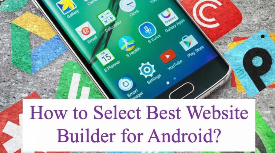 How to Select Best Android Website Builder App?