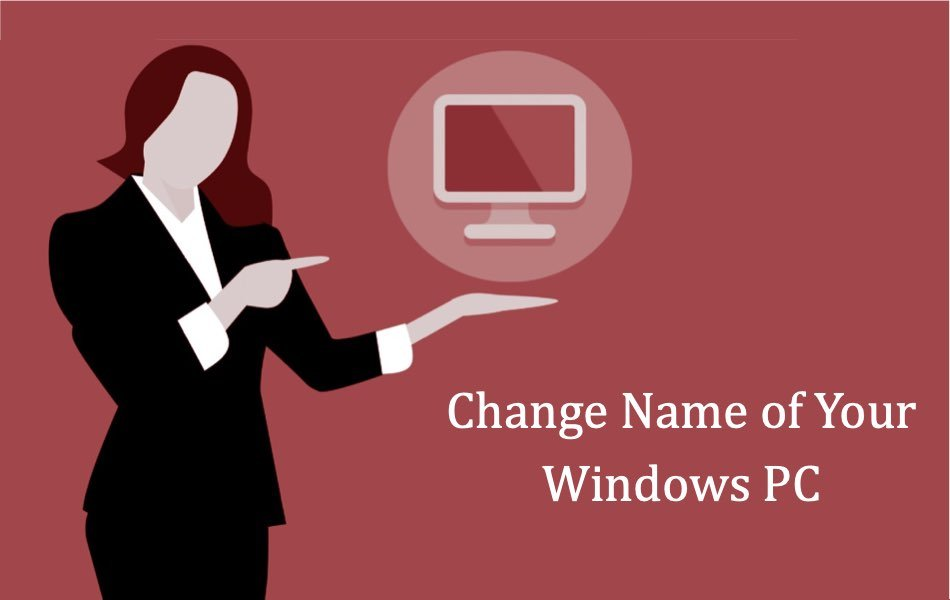 Change Name of Your Windows PC