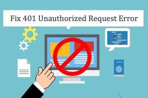 Fix 401 Unauthorized Request Error