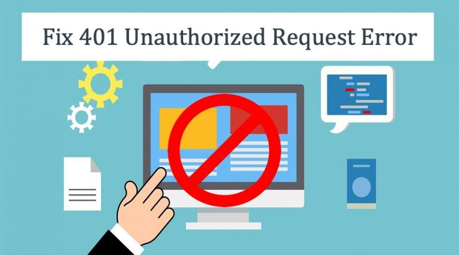 How to Fix 401 Unauthorized Request HTTP Error?