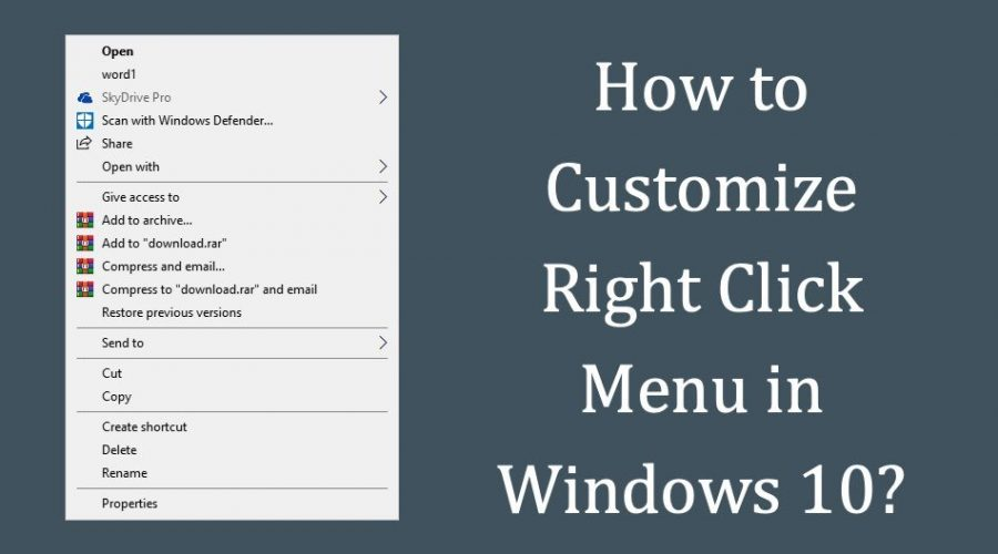 3 Ways to Customize Right Click Menu in Windows 10