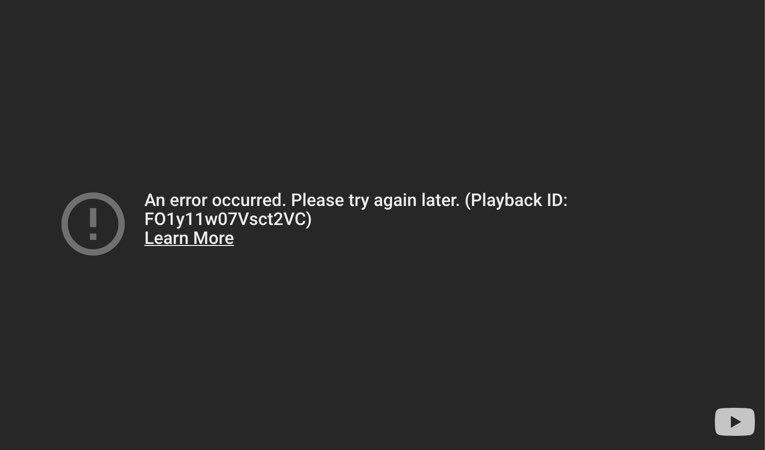 YouTube Playback Video Error