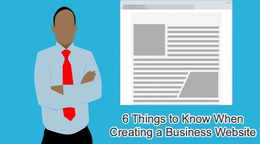 6 Things to Know When Creating a Business Website