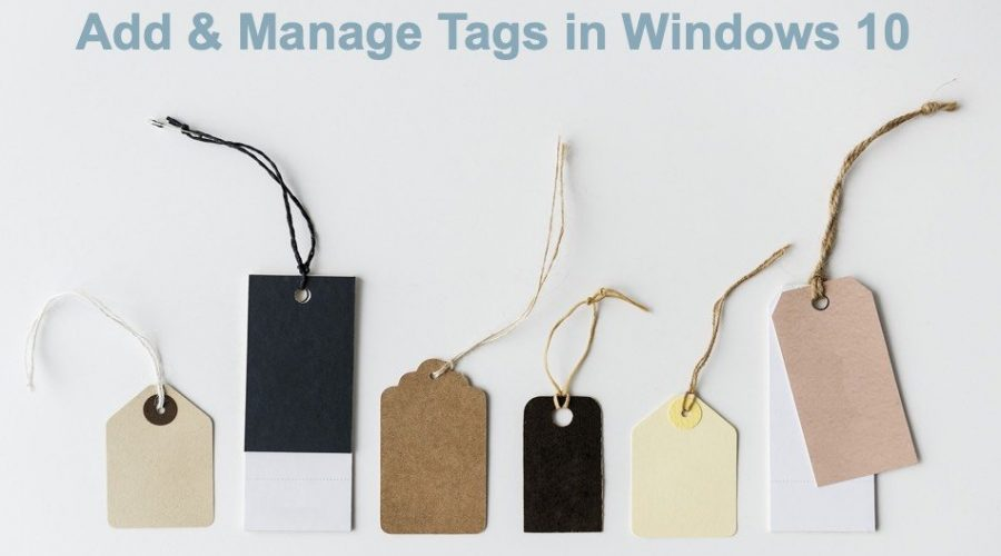 How to Add and Use Tags in Windows 10?