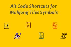 Alt Code Shortcuts for Mahjong Tiles