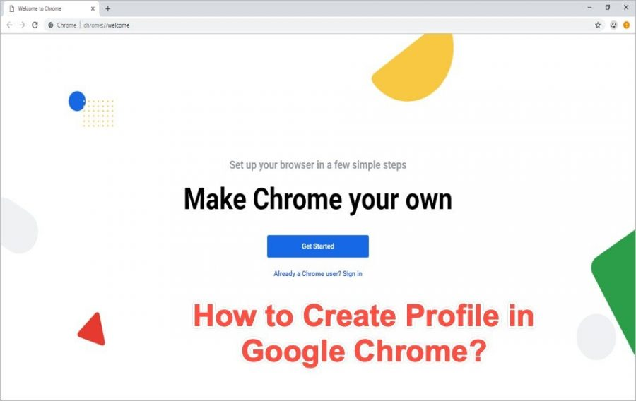 How to Create User Profile in Google Chrome?