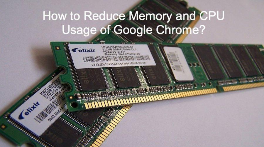 8 Ways to Reduce Memory and CPU Usage of Google Chrome