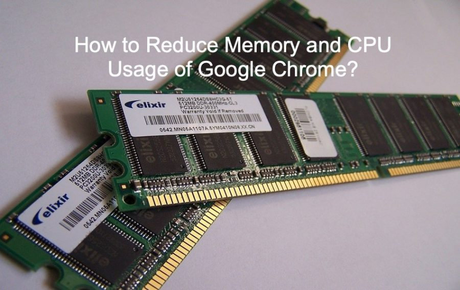 8 Ways to Reduce Memory and CPU Usage of Google Chrome