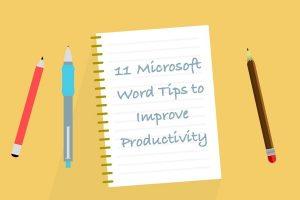 Microsoft Word Tips to Improve Productivity