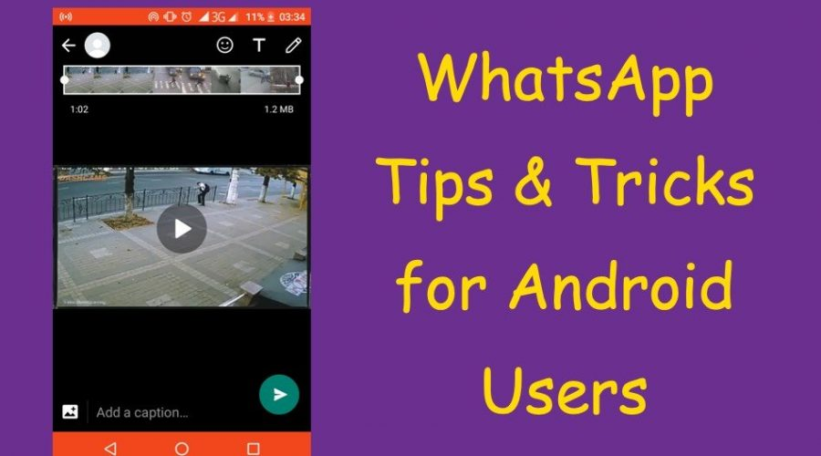 9 WhatsApp Tips and Tricks for Android App