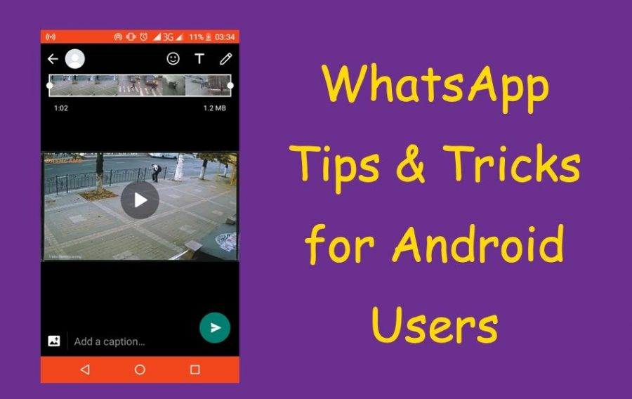 WhatsApp Tips & Tricks for Android Users
