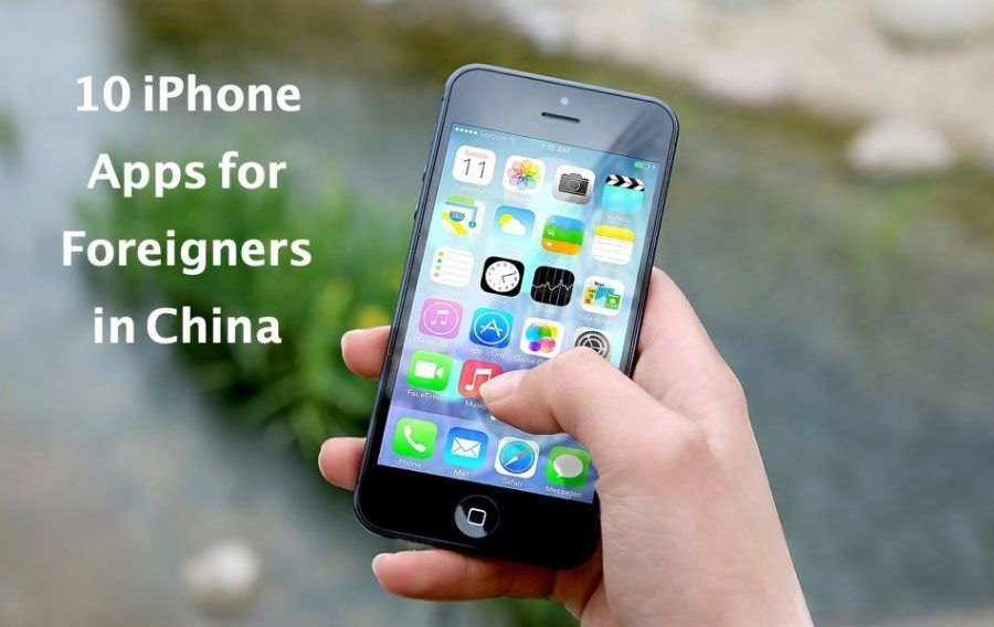 10 iPhone Apps for Foreigners in China