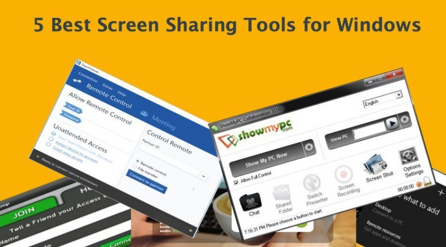 5 Best Screen Sharing Tools for Windows 10