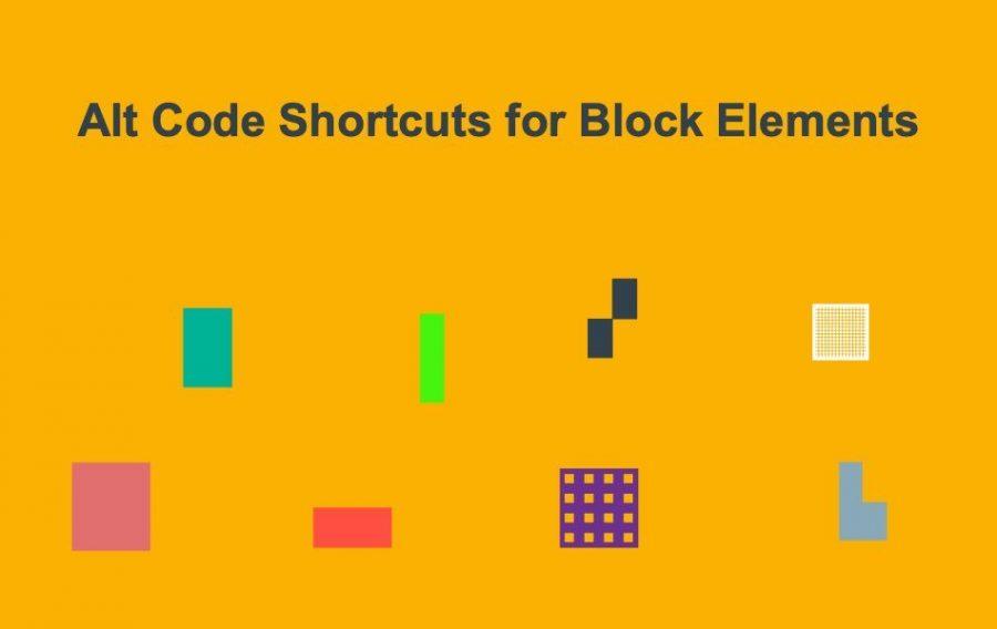 Alt Code Shortcuts for Block Elements