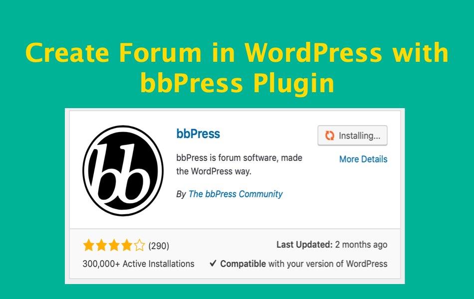 Создайте форум в WordPress с плагином bbPress