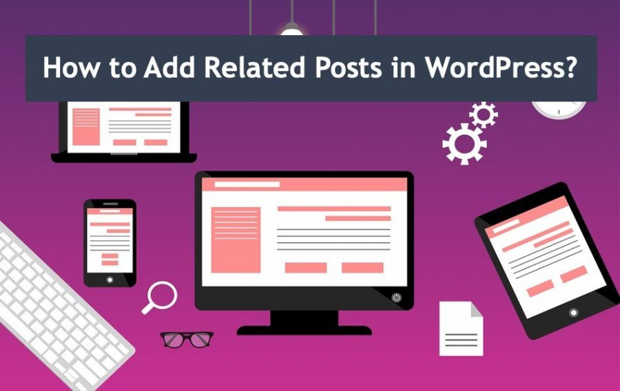 How to Add Related Posts in WordPress  Site?