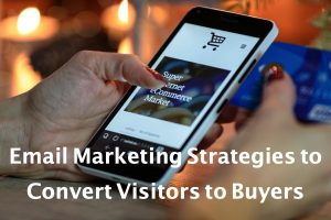 How to Convert Visitors into Buyers?