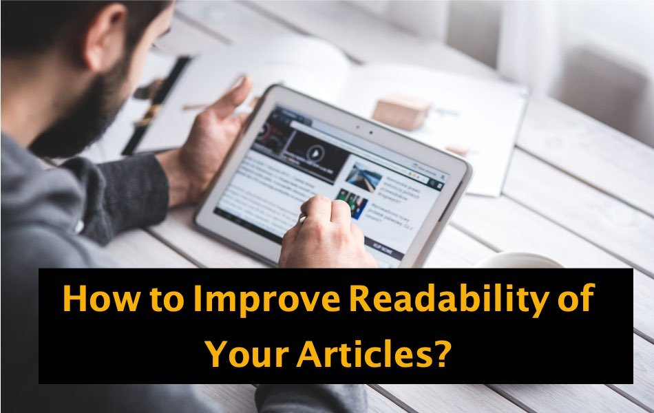 How to Improve Readability of Your Articles?