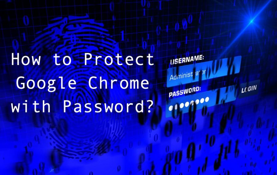 3 Extensions to Password Protect Google Chrome
