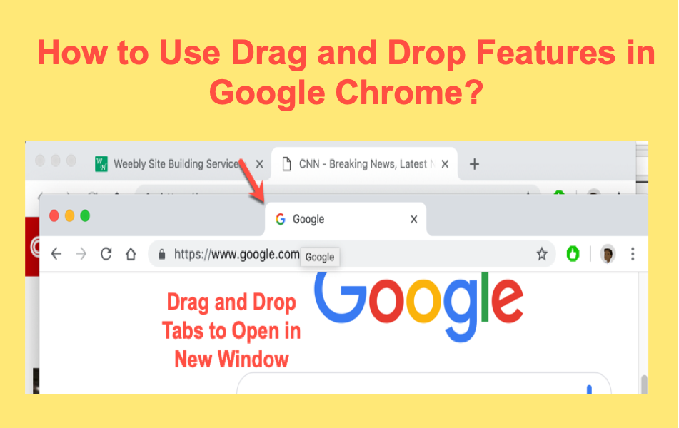 How to Use Drag and Drop Features in Google Chrome?