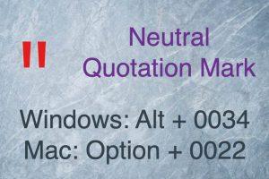 Neutral Quotation Mark