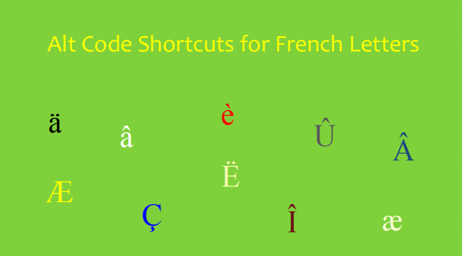 Alt Code Shortcuts for French Letters with Accents