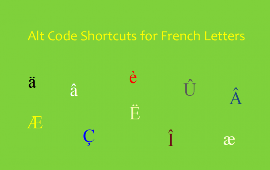 Alt Code Shortcuts for French Letters