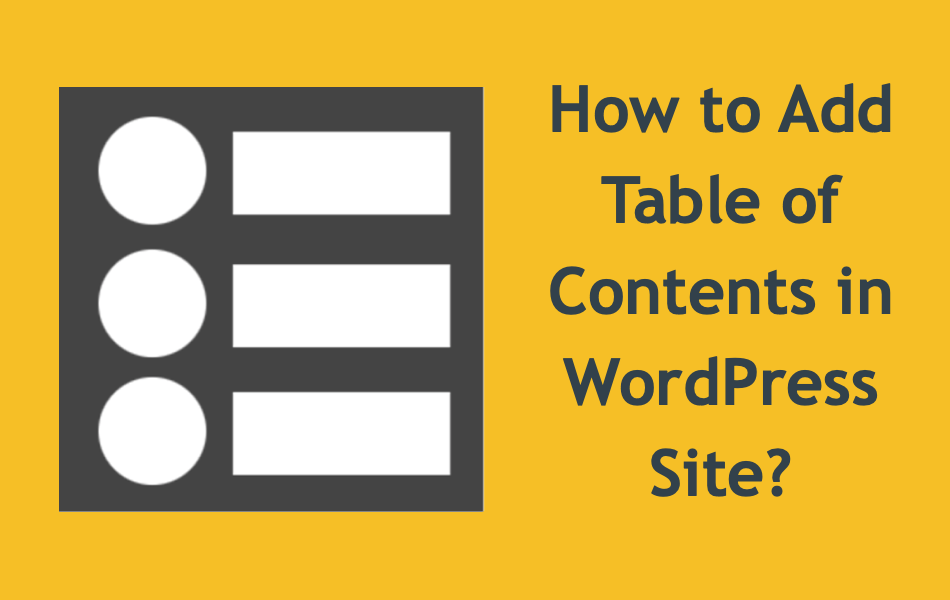 How to Add Table of Contents in WordPress Site?