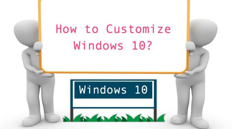 5 Ways to Customize Windows 10