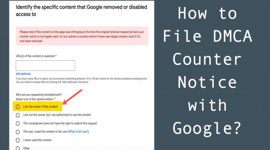 How to File DMCA Counter Notice with Google?