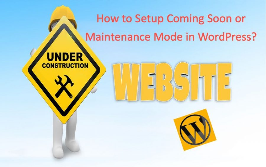How to Setup Coming Soon or Maintenance Mode in WordPress?