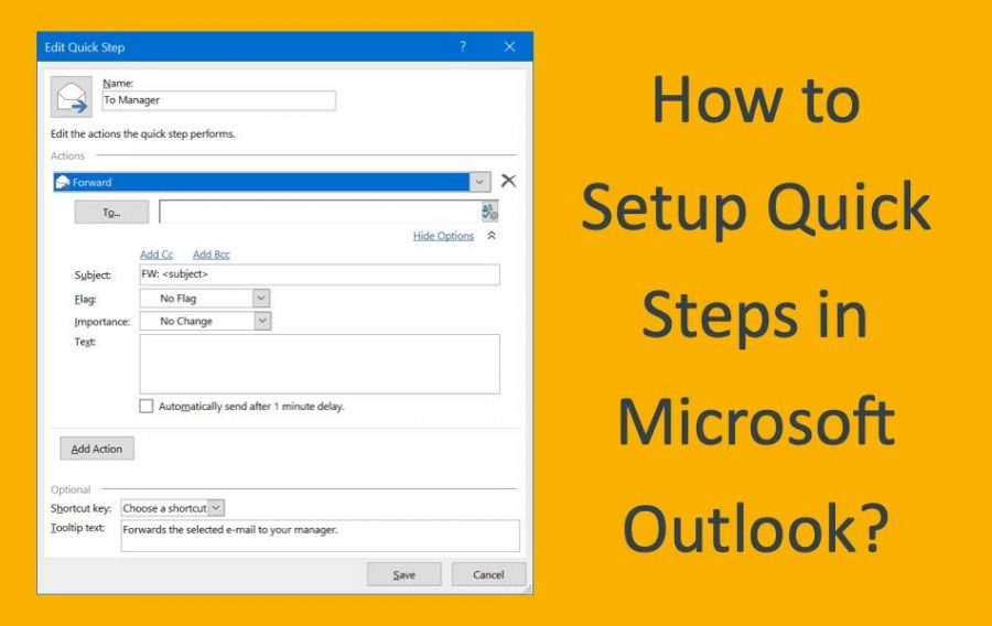 How to Setup Quick Steps in Microsoft Outlook?