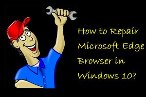 Repair Microsoft Edge Browser