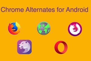 Chrome Alternates for Android