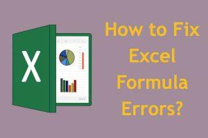 How to Fix Excel Formula Errors?