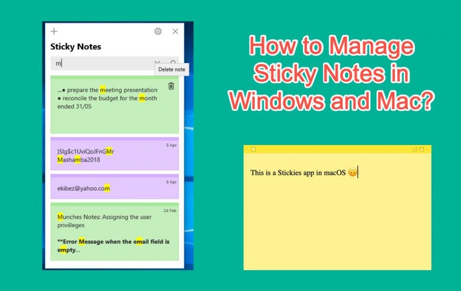 How to Manage Sticky Notes in Windows and Mac?