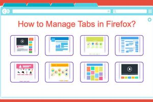 How to Manage Tabs in Firefox?