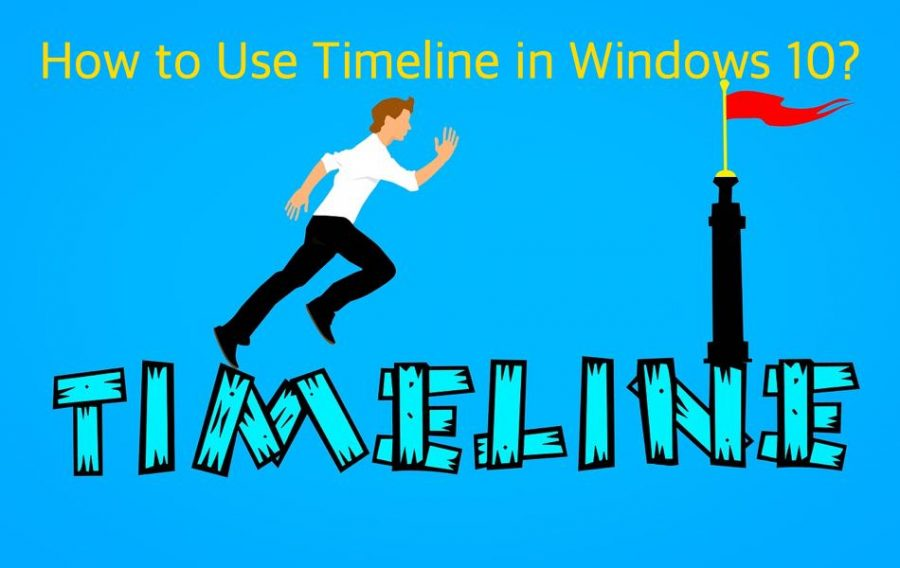 How to Use Timeline in Windows 10?
