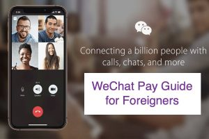 WeChat Pay Guide for Foreigners