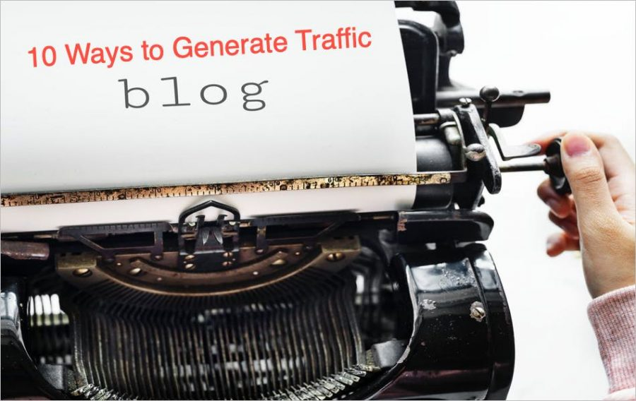 10 Ways to Drive More Traffic to Your Blog