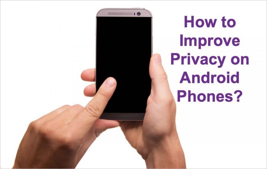 5 Ways to Improve Privacy on Android Phones