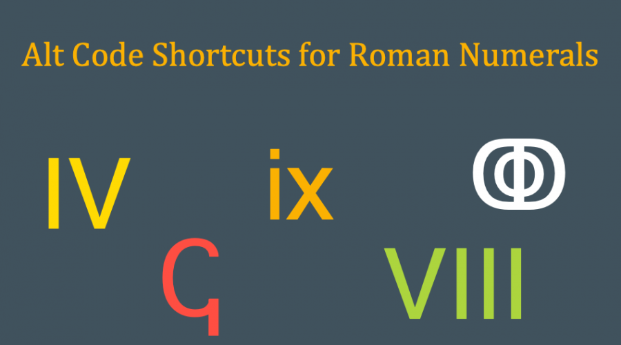 Keyboard Shortcuts for Roman Numerals in Windows and Mac