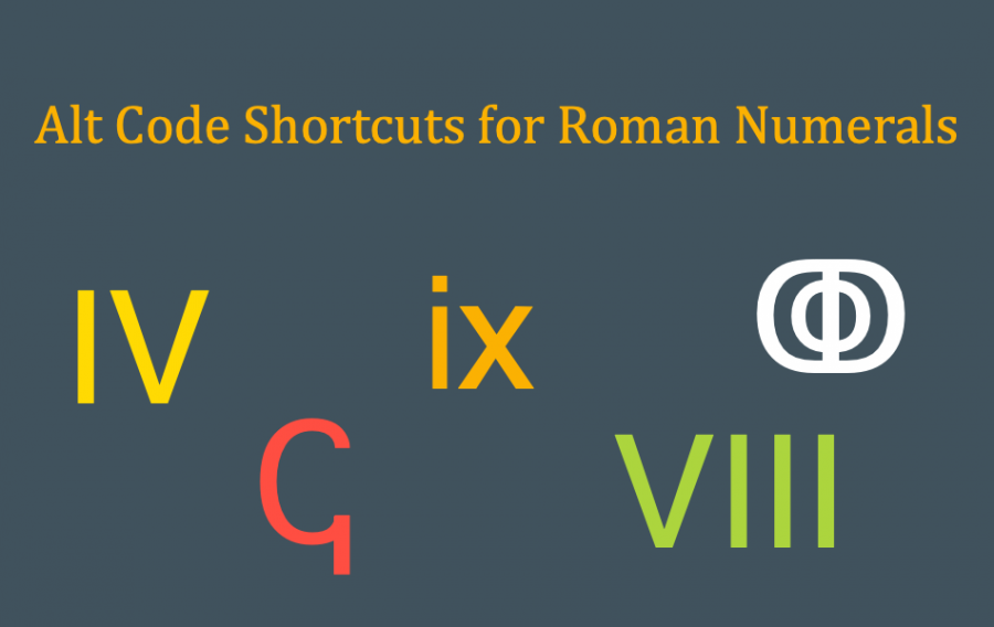 Alt Code Shortcuts for Roman Numerals